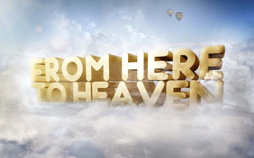 From Here To Heaven by BK1LL3R Typography Brilliance: To Make you say Wow #2