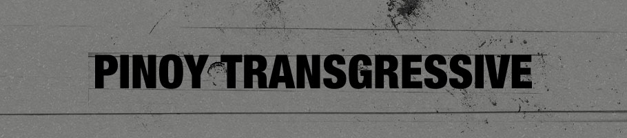 Pinoy Transgressive