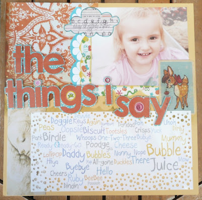 Whoopidooings - Carmen Wing - The Things I Say - Toddler Scrapbook Page - Wordle