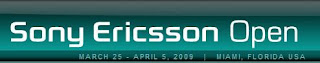 Sony Ericsson Open 2009 Streaming Live Feed