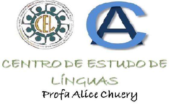 CEL- Centro de Estudo de Línguas      EE Alice Chuery