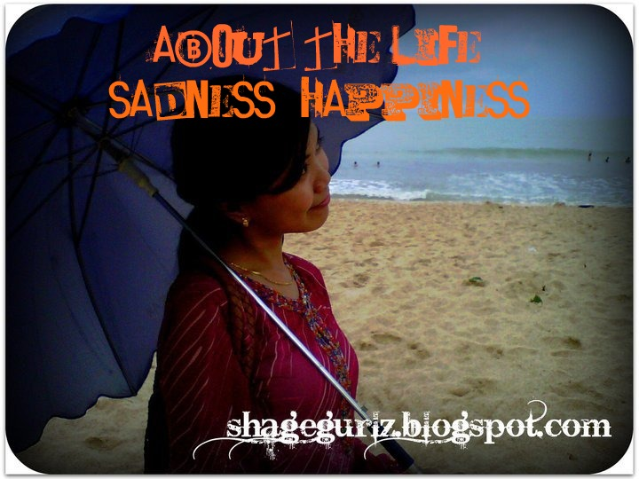 'about the life' (sadness+happiness)