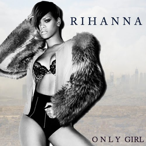 Only Girl Rihanna