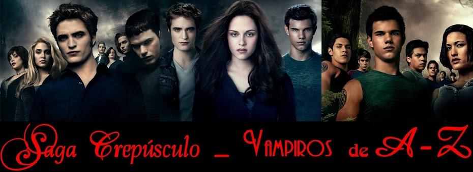 Saga Crepúsculo _ Vampiros de A-Z