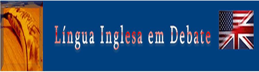 Língua Inglesa em Debate