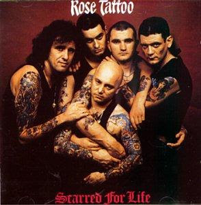 Rose Tattoo  - uma grande banda da Australia ROSE+TATTOO+-+SCARRED+FOR+LIFE