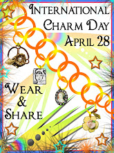 ~*International Charm Day April 28*~