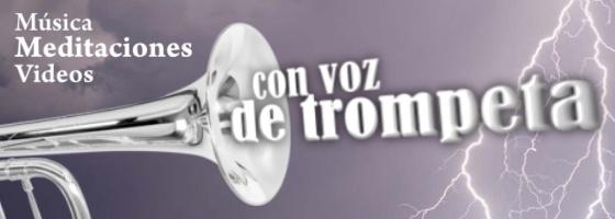 Con voz de trompeta