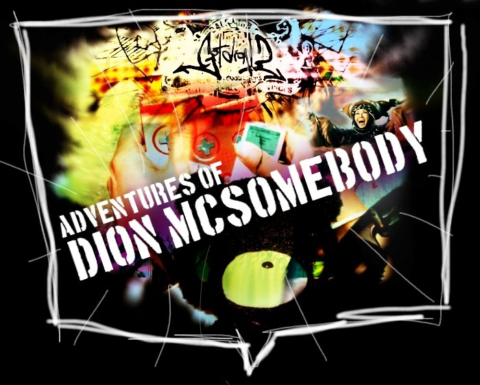 Adventures of Dion McSomebody