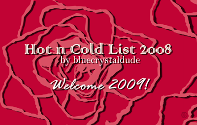2008, New Year, 2009, Hot and Cold, List