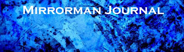 Mirrorman Journal