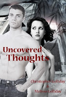Uncovered Thoughts by Melissa & Christopher Golliday