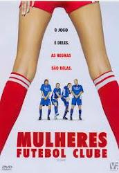 Baixe imagem de Mulheres Futebol Clube (Dublado) sem Torrent