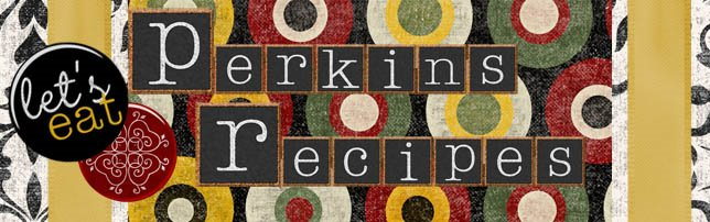 Perkins Recipe Collection