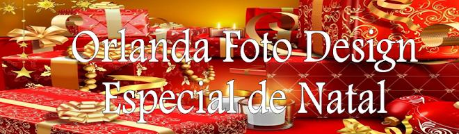 Orlanda Foto Design Especial de Natal