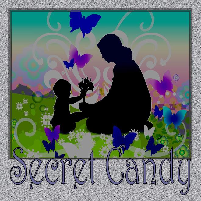 "MY SECRET ""CANDY"""