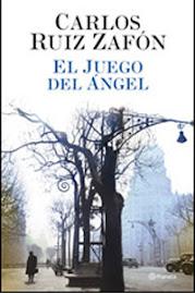 EL JUEGO DEL ANGEL, de Carlos Ruiz Zafón