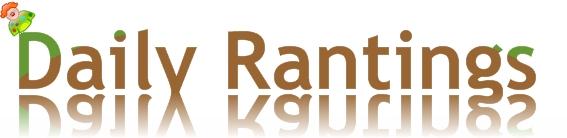 Daily Rantings