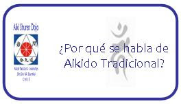 Qué es el Aikido Tradicional?