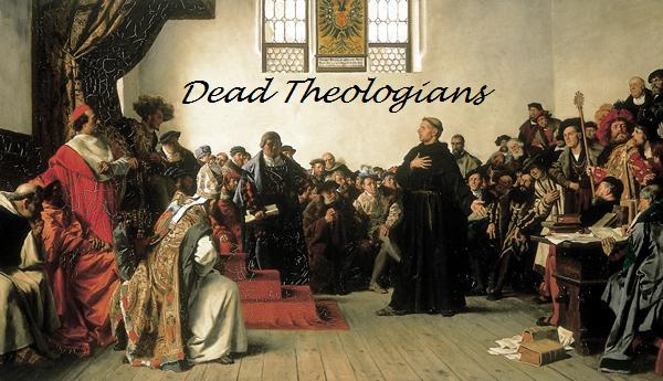 Dead Theologians