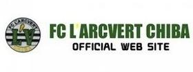FC L'ARCVERT CHIBA OFFICIAL WEB SITE