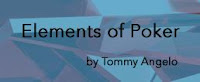 'Elements of Poker' by Tommy Angelo