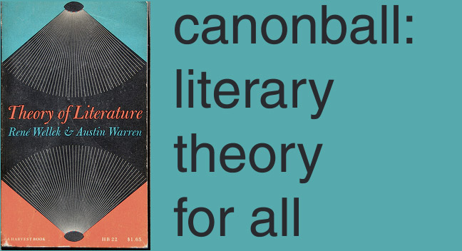 Canonball:  Literary Theory for All