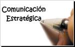 ¿QUÉ HACE UN COMUNICADOR ESTRATÉGICO?