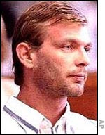 Jeffrey Dahmer, convicted of cannibalism and murder