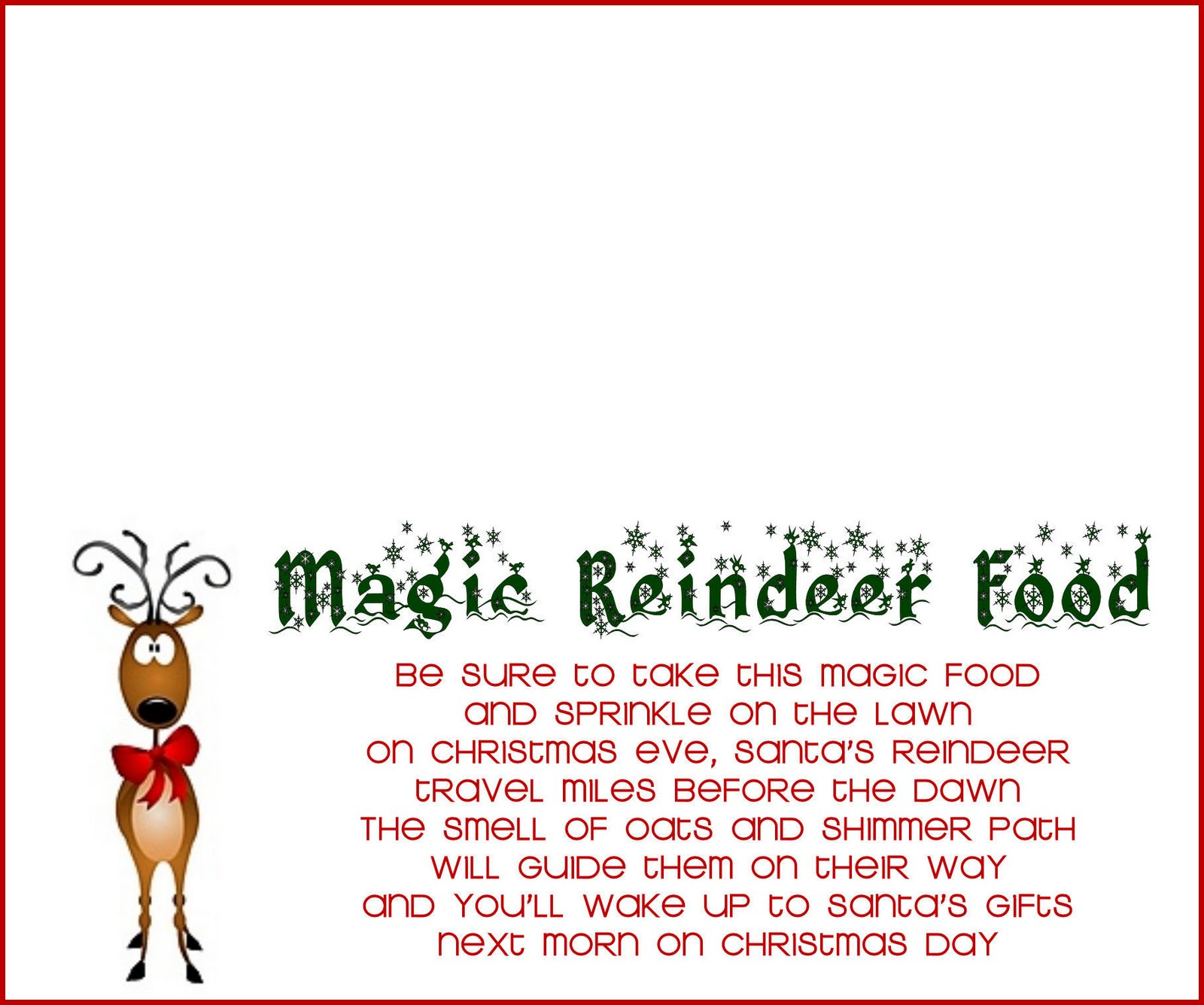 Reindeer Food Poem http://www.thegirlcreative.com/2010/12/07/reindeer-food-recipe-and-printable.html