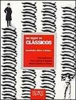 Um toque de Clássicos, Marx, Durkheim e Weber