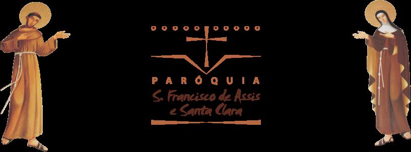 Paróquia S. Francisco de Assis e Sta. Clara