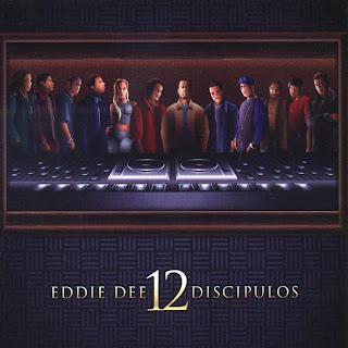[Imagen: eddie+dee+-+12+discipulos%5B1%5D.jpg]