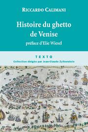 HISTOIRE DU GHETTO DE VENISE de Riccardo Calimani