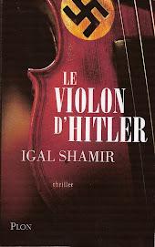 """""""LE VIOLON D'HITLER"""" d'IGAL SHAMI"""