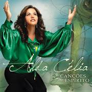 Alda Célia(Canções do Espírito)