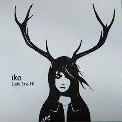 Iko - Ludo Says Hi