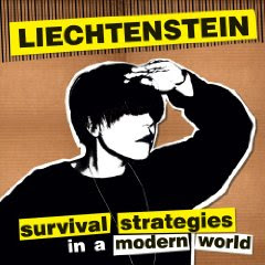 Liechtenstein - Survival Strategies In A Modern World