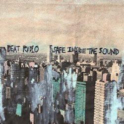 Beat Radio - Safe Inside The Sound