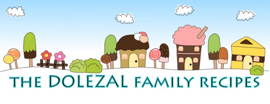 The DOLEZAL Family Recipes
