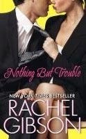 Nothing But Trouble by Rachael Gibson