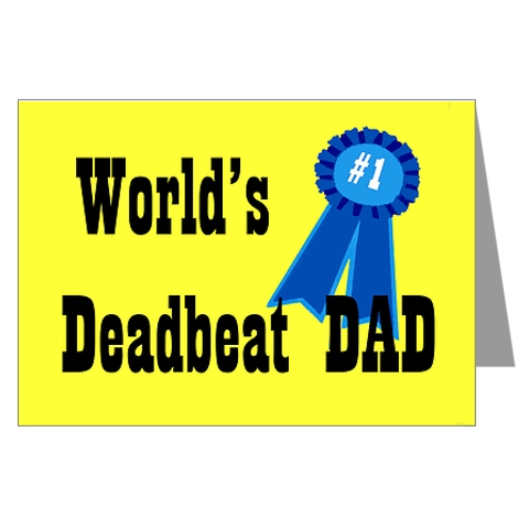 dead beat dads This guy is a deadbeat dad and loves to work the system and women he's is now over $6000 in arrears in child support and owes the gov't back taxes from 2006 and on with a tax warrant following him.