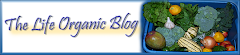 The Life Organic Blog