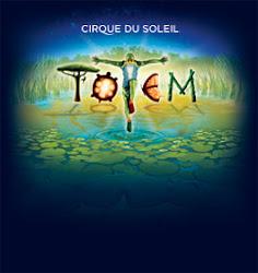 TOTEM ~ Circque du Soleil