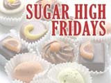 Sugar High Fridays