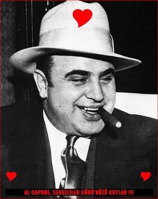 Al Capone Sevgililer Günü'nüzü Kutlar !