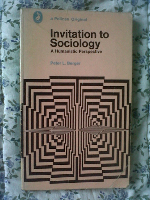 Peter Berger Invitation To Sociology for best invitation layout