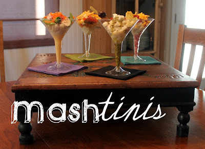 Moore Minutes: Mashed Potato Martini Bar: Mashtinis!