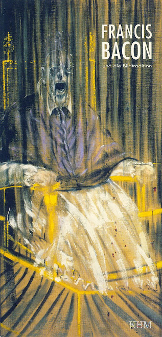E    FRANCIS BACON,  KUNSTHISTORISCHES MUSEUM,  , 2004.