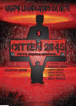 CITZEN 2045 - A NOVA ORDEM MUNDIAL